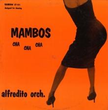 mambos_chachacha_alfredito